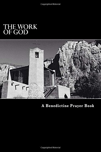 The Work of God: A Prayer Book of the Psalms in accordance with the Rule of St. Benedict [McKenzie, Thomas] (Tapa Blanda)