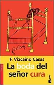 Edition): Fernando Vizcaino Casas: 9788467012811: Amazon.com: Books