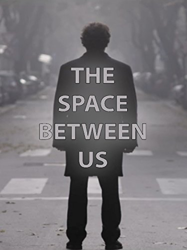 The Space Between Us ()