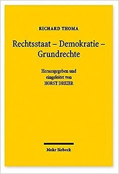 Rechtsstaat - Demokratie - Grundrechte: Ausgewahlte Abhandlungen Aus Funf Jahrzehnten