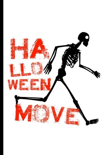 (Halloween Move: Blank Lined Journal – For Halloween)