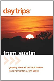 Day trips from austin 6th getaway ideas for for 5 day getaway ideas