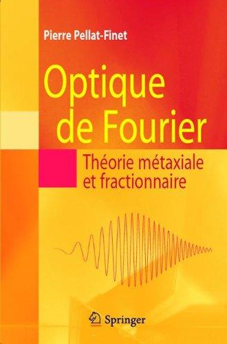 Optique de Fourier: Théorie métaxiale et fractionnaire (French - Optic Spectre