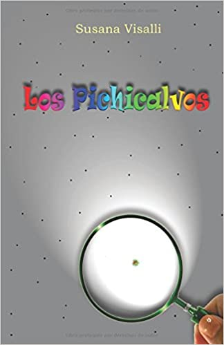 Los Pichicalvos (Spanish Edition): Susana Visalli: 9781518878206: Amazon.com: Books