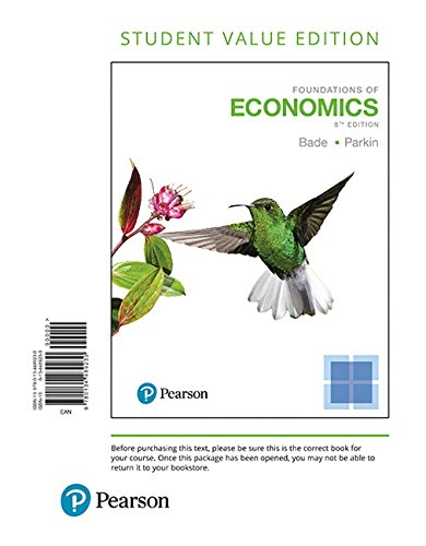 Foundations of Economics, Student Value Edition (8th Edition)