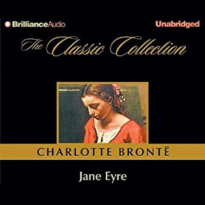 Jane Eyre [Brilliance Edition] Audiobook by Charlotte Bronte Narrated by Susan Ericksen