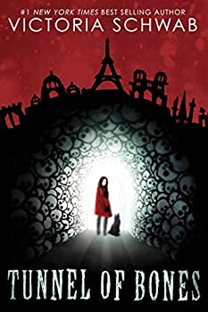 Tunnel of Bones (City of Ghosts #2) (2) Hardcover – September 3, 2019 by Victoria Schwab (Author)