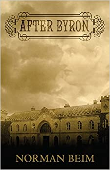 Descargar Por Utorrent After Byron: A Novel In The Form Of Private Journals, Diaries And Letters Epub Ingles