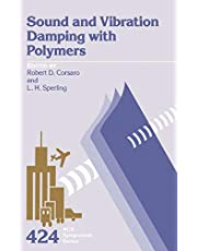 Sound and Vibration Damping with Polymers