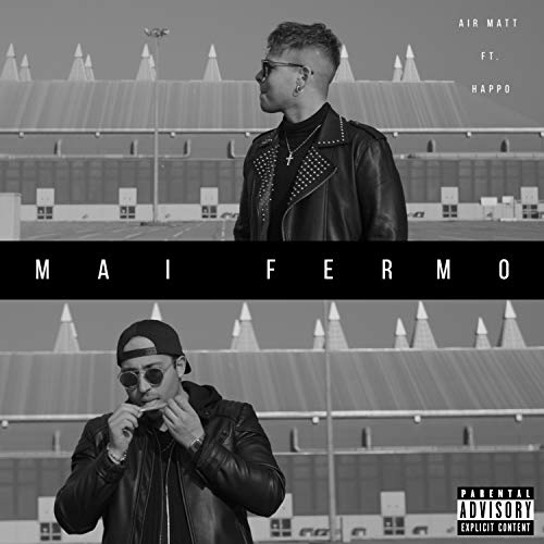 Mai Fermo (feat. Happo) [Explicit]