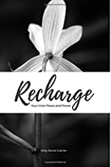 Recharge Your Inner Peace and Power Paperback