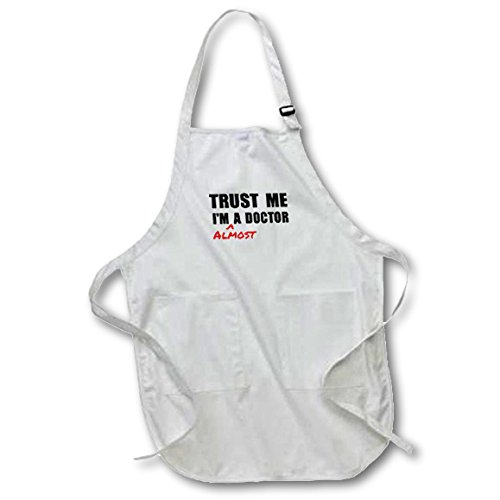 3dRose Trust me Im almost a Doctor medical medicine or phd humor student gift - Full Length Apron, 22 by 30-inch, Black, With Pockets (apr_195601_4)