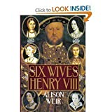 download ebook the six wives of henry viii 1st american edition by weir, b. alison, weir, alison (1992) hardcover pdf epub