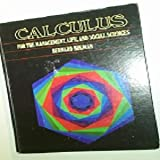 Calculus for the Management, Life, and Social Sciences, Bernard Kolman, 0124178901