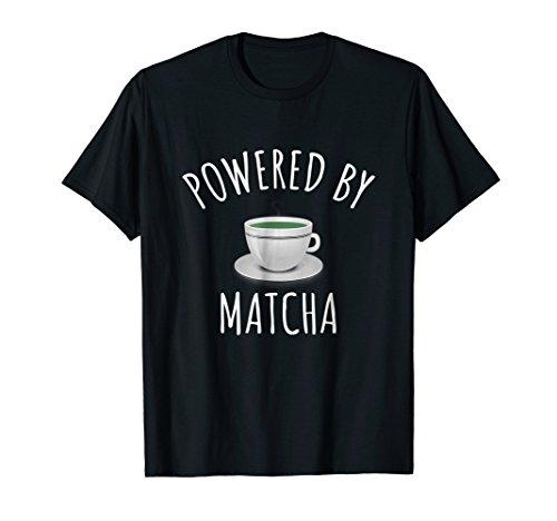 - Powered By Matcha Shirt - Matcha Tea T-shirt