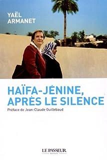 Haïfa-Jénine, après le silence