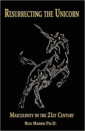 Resurrecting the Unicorn Masculinity in the 21st Century