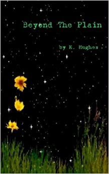 Beyond the Plain: Poetry by E. Hughes