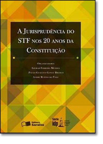 Download A Jurisprudencia Do Stf Nos 20 Anos Da Constituicao PDF