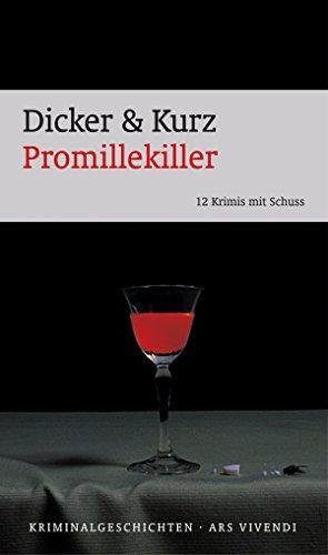 Promillekiller: 12 Krimis mit Schuss (German Edition)