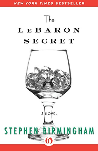 The Lebaron Secret by Stephen Birmingham