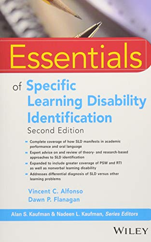 Essentials of Specific Learning Disability Identification (Essentials of Psychological Assessment)