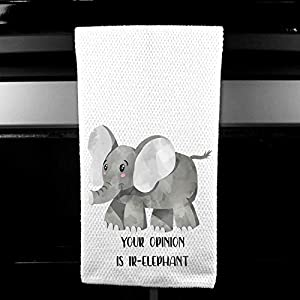 Your Opinion is Ir-elephant Funny Microfiber Kitchen Towel