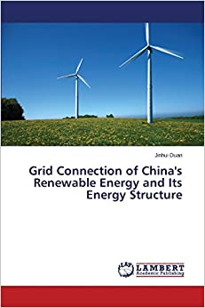 Book Grid Connection of China's Renewable Energy and Its Energy Structure