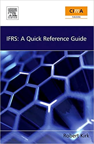 Ifrs accounting standards: a quick reference guide by robert.