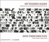Mit Eigenen Augen/with Their Own Eyes, , 3211778403