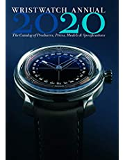 Braun, P: Wristwatch Annual 2020: The Catalog of Producers,