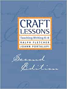 craft lessons second edition teaching writing