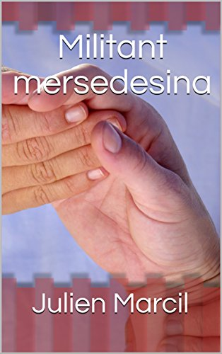 Militant mersedesina (French Edition)