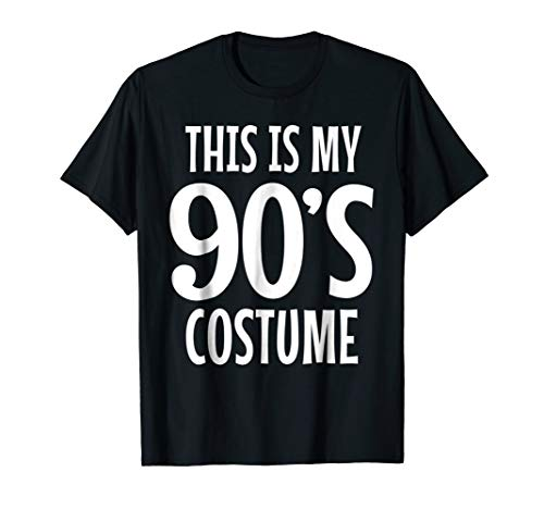 90s Costume Shirt for 1990s Theme Clothing Tshirt Gift Idea