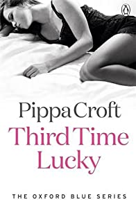 Third Time Lucky (The Oxford Blue series)