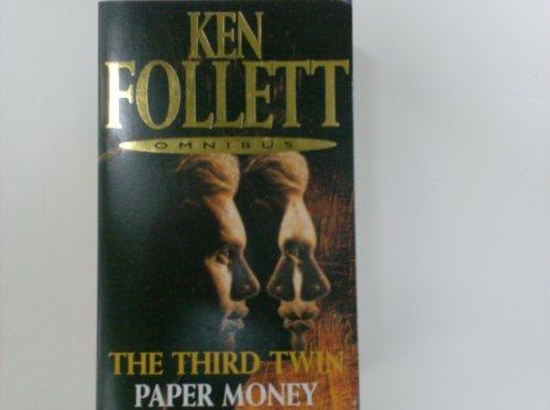 The Third Twin / Paper Money by Ken Follett (2003-04-04) (Ken Follett Paper Money)