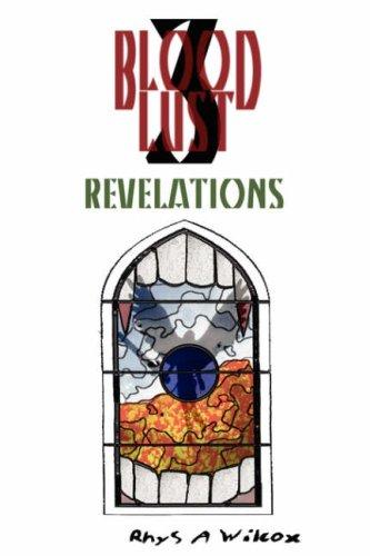 Blood Lust 3: Revelations pdf
