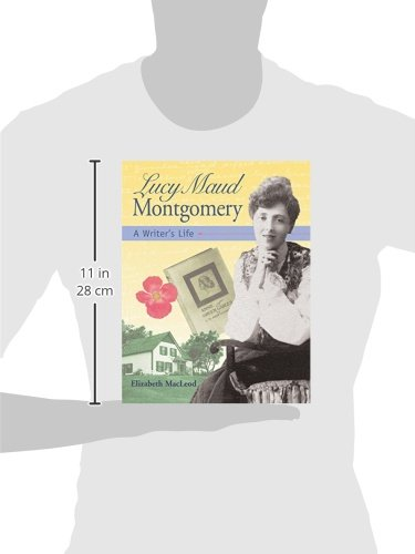 Lucy Maud Montgomery: A Writer's Life (Snapshots: Images of People and Places in History)