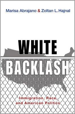 Download [(White Backlash: Immigration, Race, and American Politics)] [Author: Marisa A. Abrajano] published on (April, 2015) pdf
