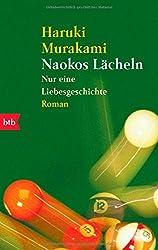 Naokos Lächeln: Nur eine Liebesgeschichte - Roman