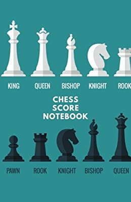 Chess Score Notebook: Record Your Games, Log Wins Moves & Strategy | Note, Notation, Journal Match Scorebook | Easy To Carry Small Portable Size (Strategy Games) (Volume 3)