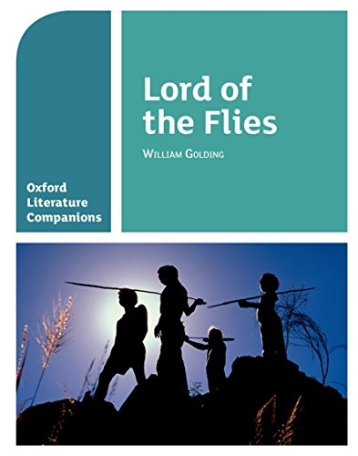 Lord of the Flies (Oxford Literature Companions)