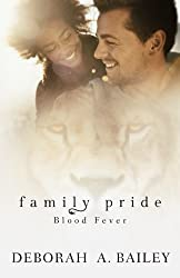 Family Pride: Blood Fever (Volume 2)