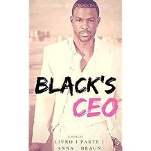 Black's CEO: Livro 1 - Parte I