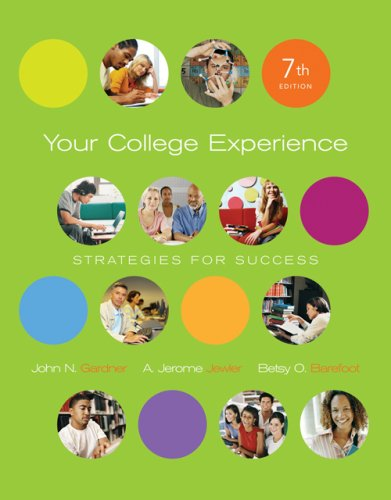 Your College Experience: Strategies for Success (with ThomsonNOW Printed Access Card)