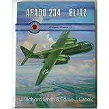 Arado 234 Blitz, J. Richard Smith and Eddie J. Creek, 0914144510
