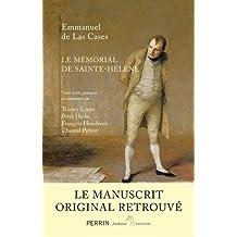 Le mémorial de Saint-Hélène: Le manuscrit original retrouvé