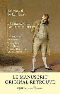 Le mémorial de Sainte-Hélène : le manuscrit retrouvé, Las Cases, Emmanuel de (comte de)