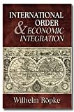 img - for International Order and Economic Integration book / textbook / text book