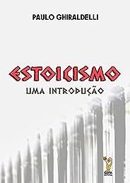 Estoicismo: Uma introdução